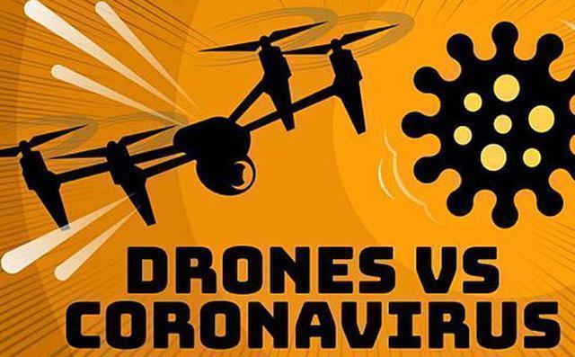 Drone – vũ khí lợi hại trong cuộc chiến với virus corona
